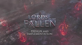 Video: Lords of the Fallen - Dev Diary -  Design & Implementation