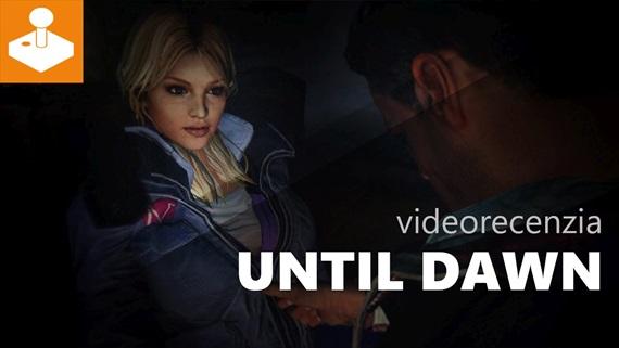 Until Dawn - videorecenzia