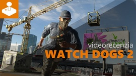 Video: Watch Dogs 2 - videorecenzia