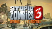 Stupid Zombies 3 - Dying Light edition - trailer