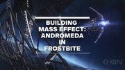 Mass Effect Andromeda - Frostbite engine