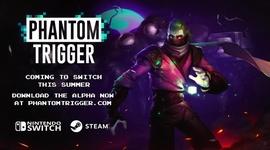 Video: Phantom Trigger - Switch Announcement Trailer