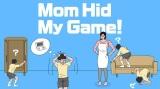 Mama mi schovala moju hru!