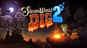 SteamWorld Dig 2 je vonku a boduje