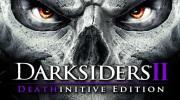 Darksiders II: Deathinitive Edition m� d�tum a porovn�va grafiku