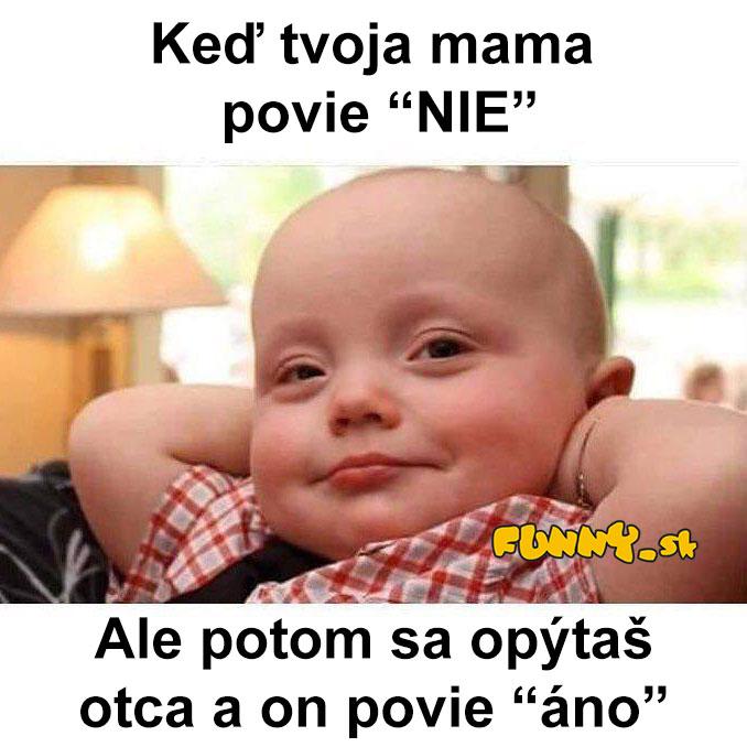 Keď mama povie Nie....