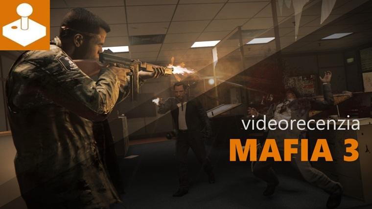 Mafia 3 - videorecenzia