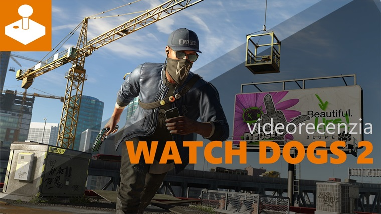 Watch Dogs 2 - videorecenzia
