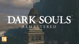 Video: Dark Souls: Remastered – Launch Trailer
