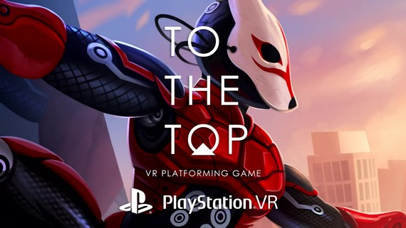 To The Top - PS VR Gameplay Trailer