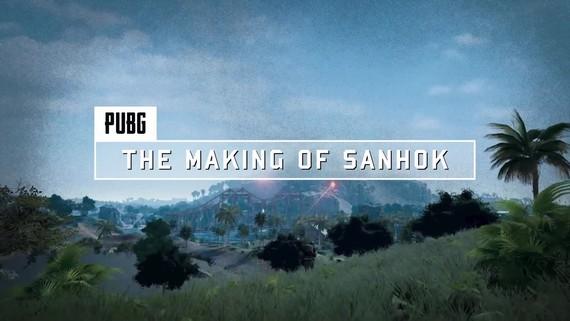 PUBG - Making of Sanhok