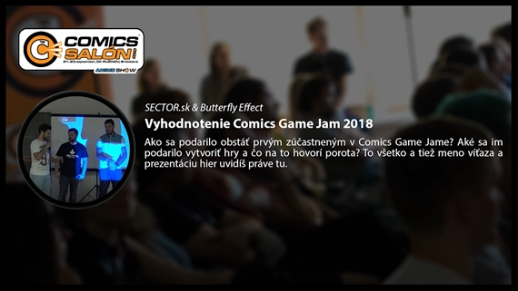 Čo priniesol prvý Game Jam na Comics Salóne 2018? Hry vytvorené za 30 hodín