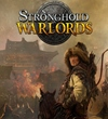 Stronghold: Warlords dostane digitálnu Special Edition